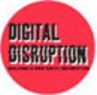 Small digital disruption